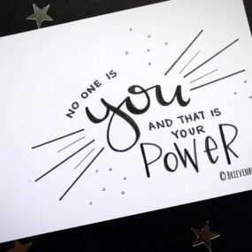 No one is you and that is your power - Brievenbusgeluk